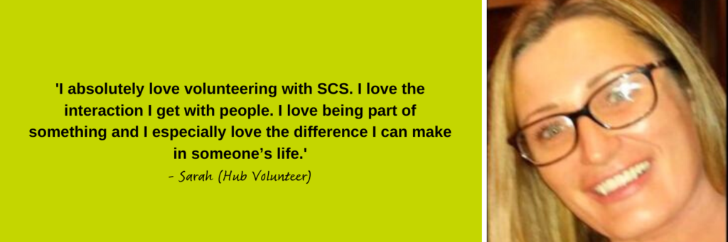 Sarah, our Hub volunteer describes what they love about volunteering at Simon Community Scotland