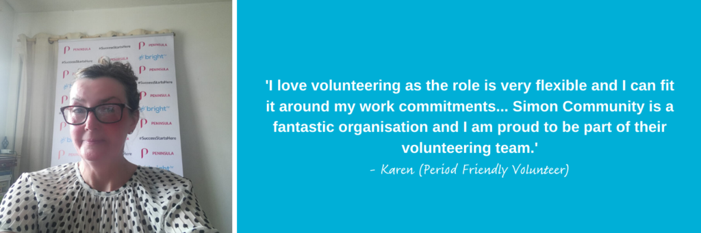 Karen, our Period Friendly volunteer describes what they love about volunteering at Simon Community Scotland