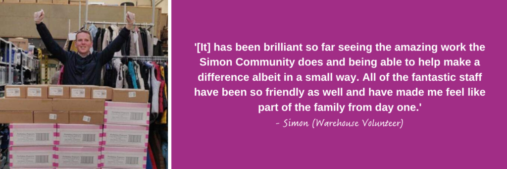 Simion, our Warehouse volunteer describes what they love about volunteering at Simon Community Scotland