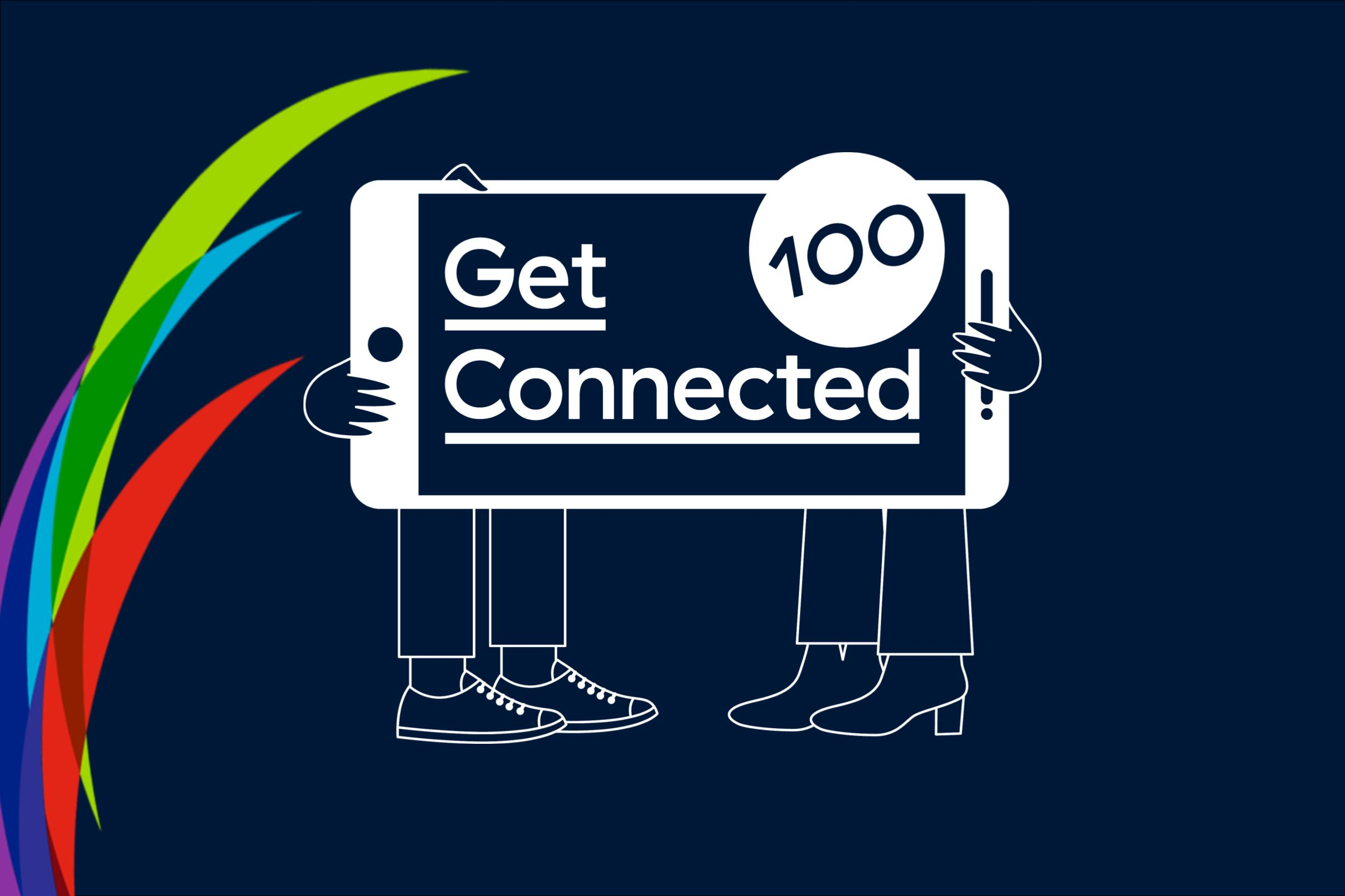 Launching Get Connected 100